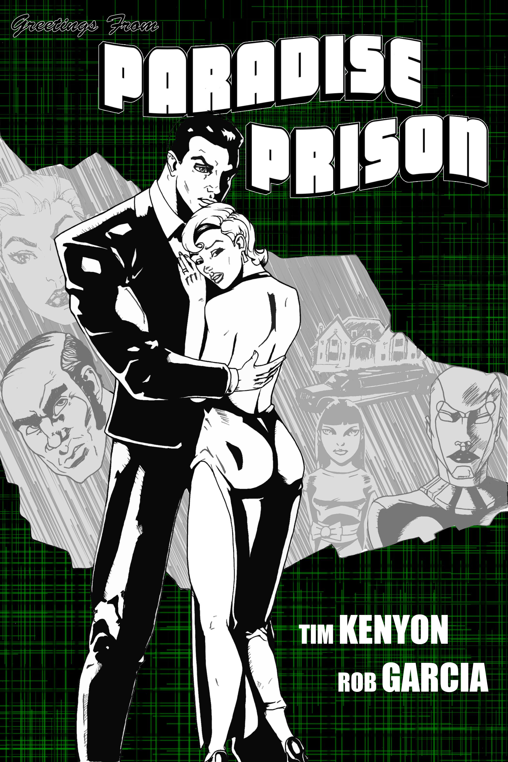 paradise prison